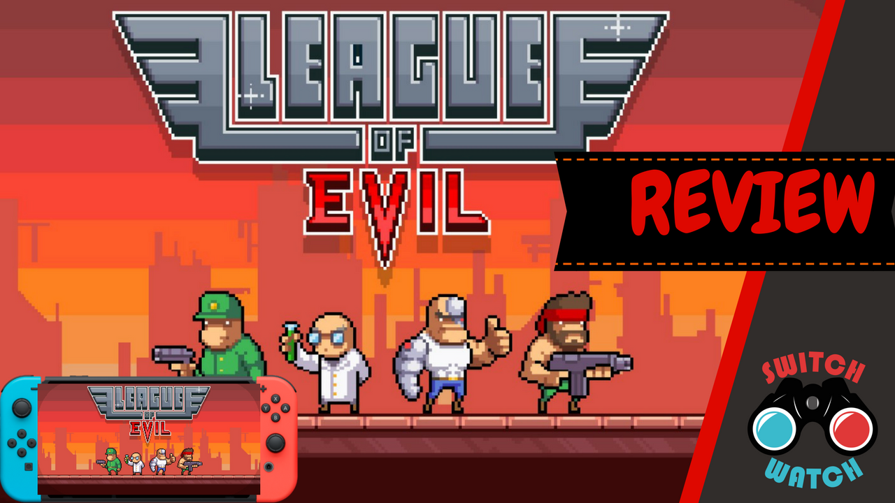 League of Evil Switch Review