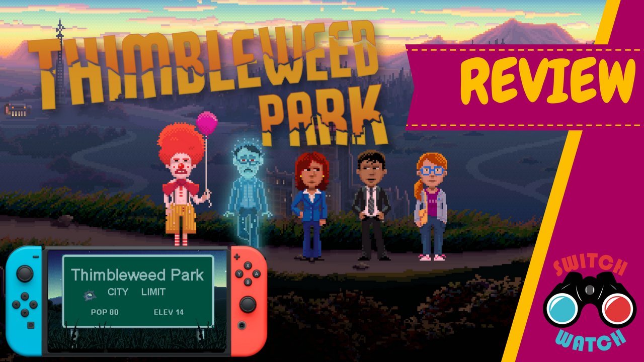 Thimbleweed Park Switch Review