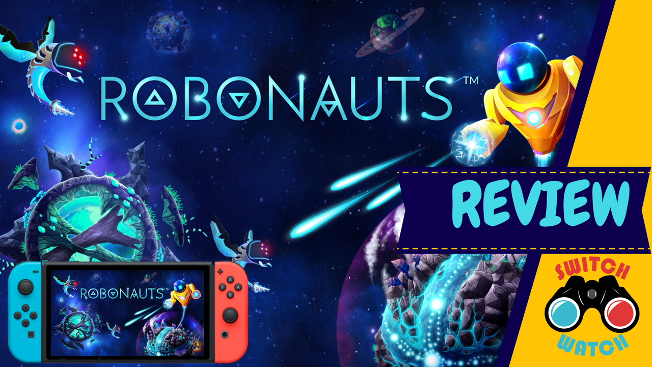 Robonauts Nintendo Switch Review