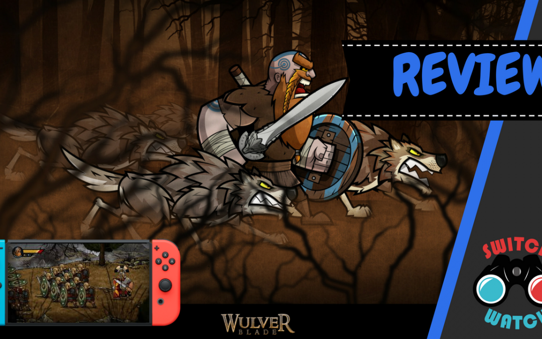 Wulverblade Switch Review