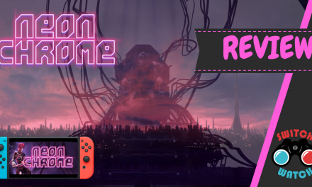 Neon Chrome Nintendo Switch Review