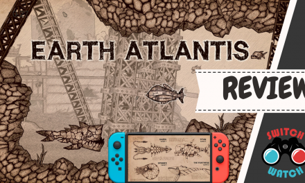 Earth Atlantis Nintendo Switch Review