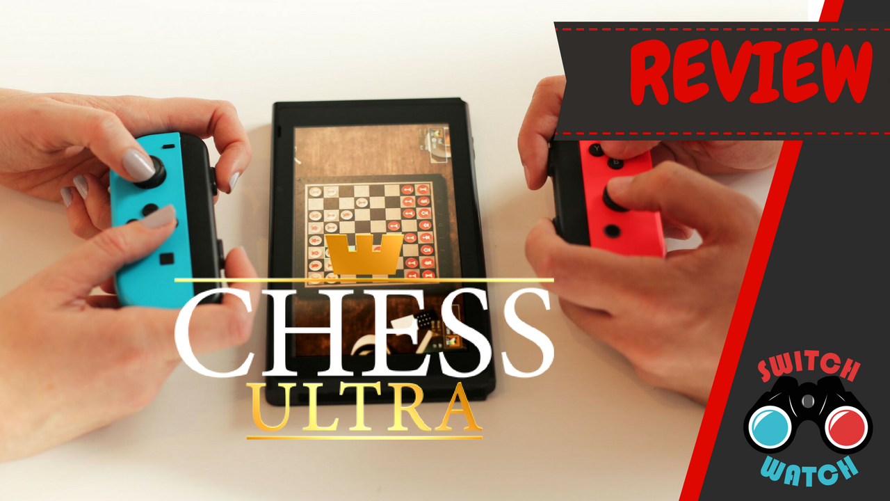 Chess Ultra Switch Review