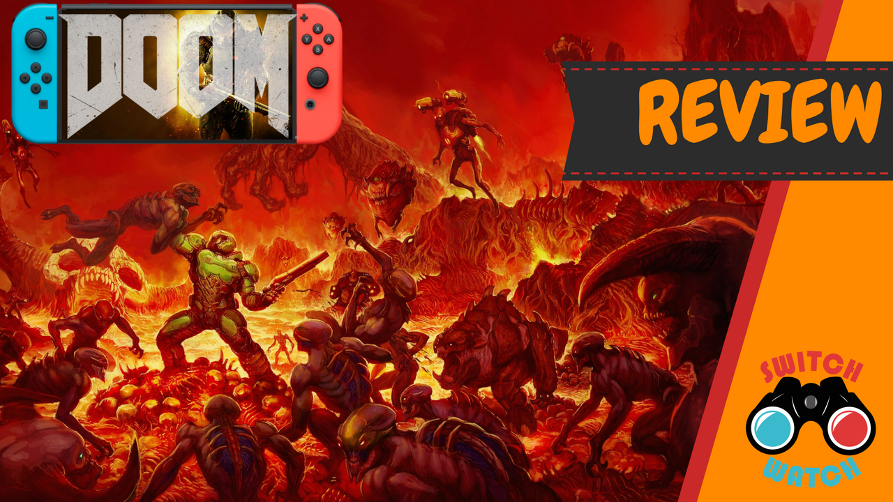 Doom Nintendo Switch Review