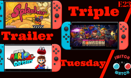 Splasher-Enter the Gungeon-Super Mario Odyssey-Trailer Tuesday