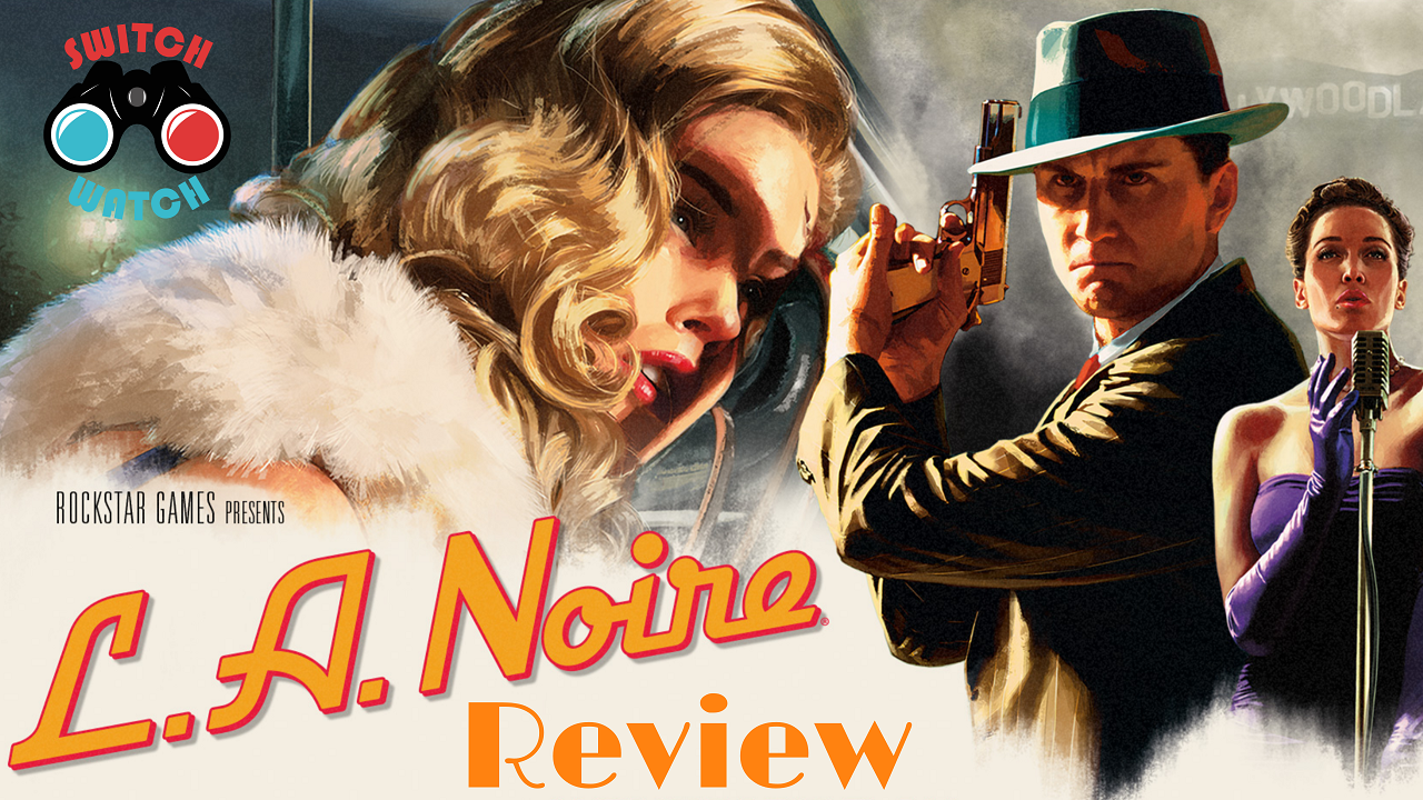 L.A. Noire Nintendo Switch review