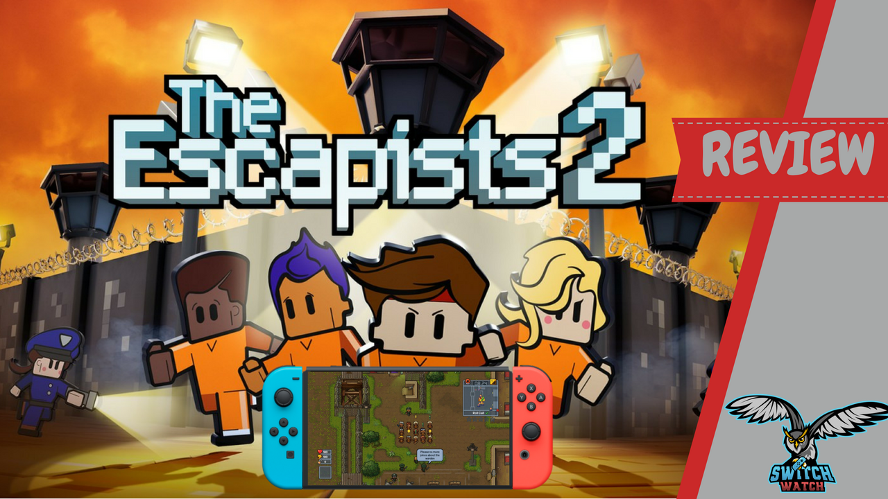 The Escapists 2 Switch Review