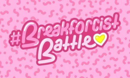#Breakforcist Battle Review