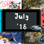 Upcoming Nintendo Switch Games – July 2018