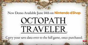 Octopath Traveler New Demo