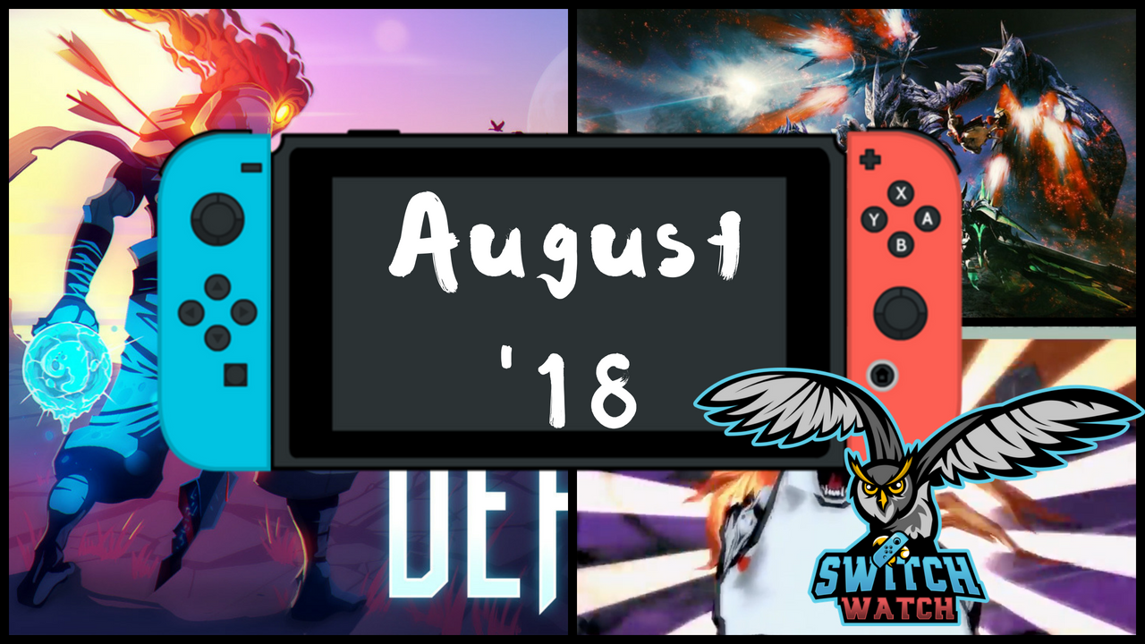 switch games august 2018