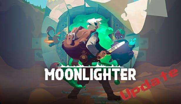 Moonlighter Update