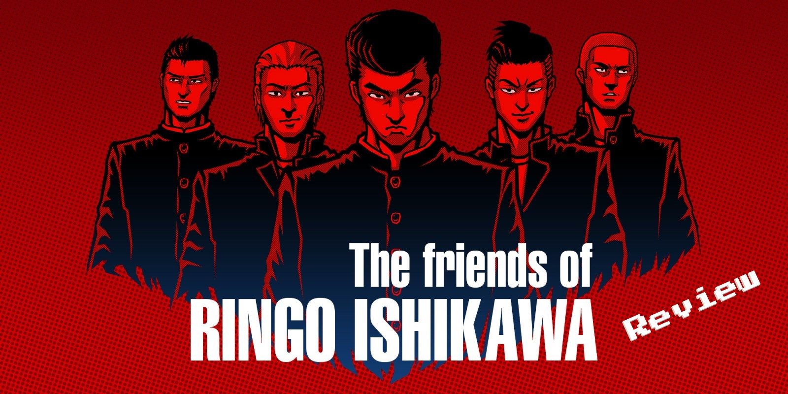 The Friends Of Ringo Ishikawa Nintendo Switch Review